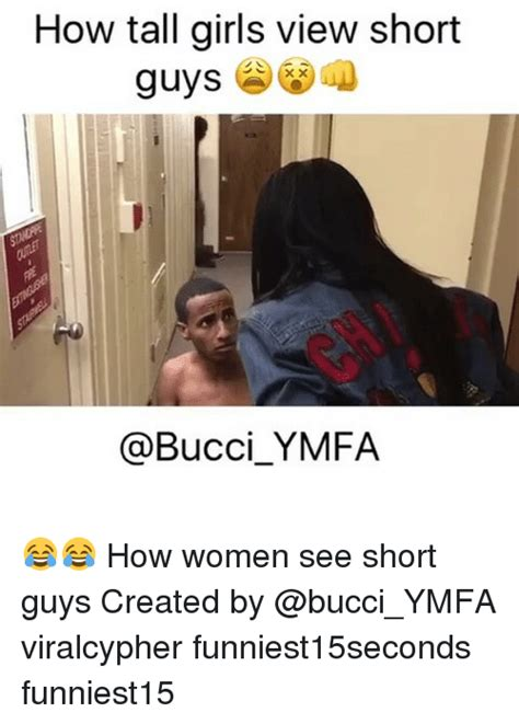 Tall Woman Meme - 25 best memes about short guy short guy memes