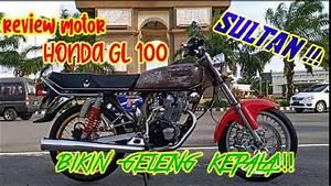 Review Honda Gl 100 Sultan    Bikin Geleng Kepala