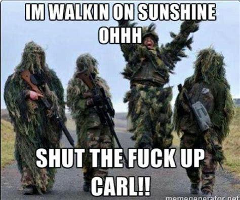 Shut Up Carl Meme - shut up carl stfu carl pinterest army humor humor and funny things