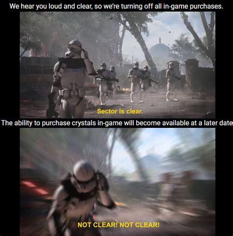 Star Wars Battlefront 2 Memes - we won t catch a break till the enemy is truly annihilated star wars battlefront ii