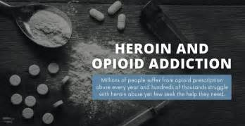 heroin  opioid addiction