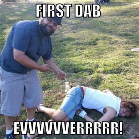 Dab Memes - dabs weed meme quotes