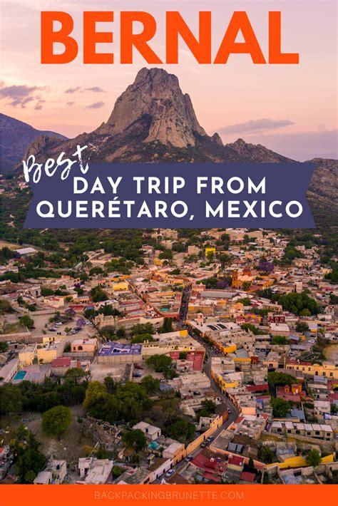 Quintessential Querétaro: A Day Trip to Bernal ...
