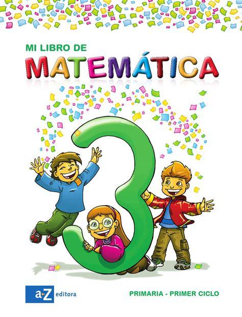 Mi Libro De Matemática 3 By Az Editora Issuu