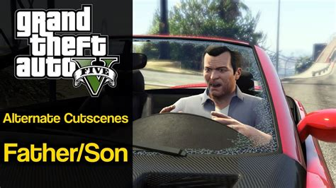 Gta 5 Father/son Alternate Cutscenes