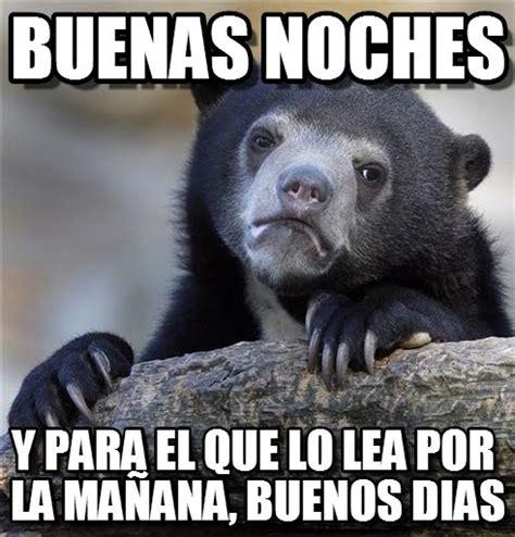 Buenas Noches Memes - buenas noches confession bear meme en memegen