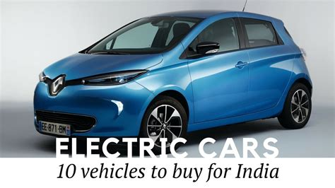 Best Ev Cars by Best Ev Cars In India Tokeklabouy Org