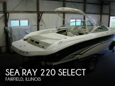Used Sea Ray Boats For Sale In Illinois by For Sale Used 2003 Sea Ray 220 Select In Fairfield