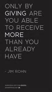 quot only by giving are you able to receive more than you already quot jim rohn givingtuesday