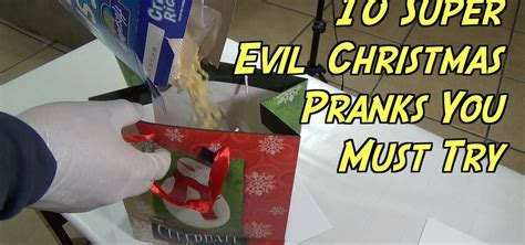 10 super evil christmas gift pranks you can do this