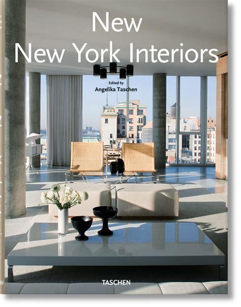 New York Interiors by New New York Interiors Taschen Books