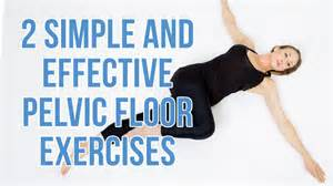2 simple and effective pelvic floor exercises youtube