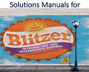 Solutions Manual For Introductory And Intermediate Algebra For College Students 5th Edition