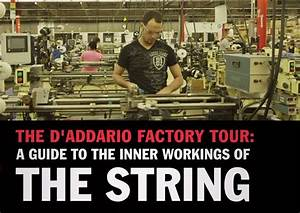 D U0026 39 Addario Factory Tour  Guide To The Inner