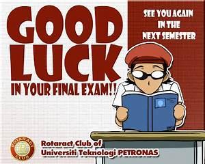 Rotaract Club of Universiti Teknologi PETRONAS: Good Luck ...
