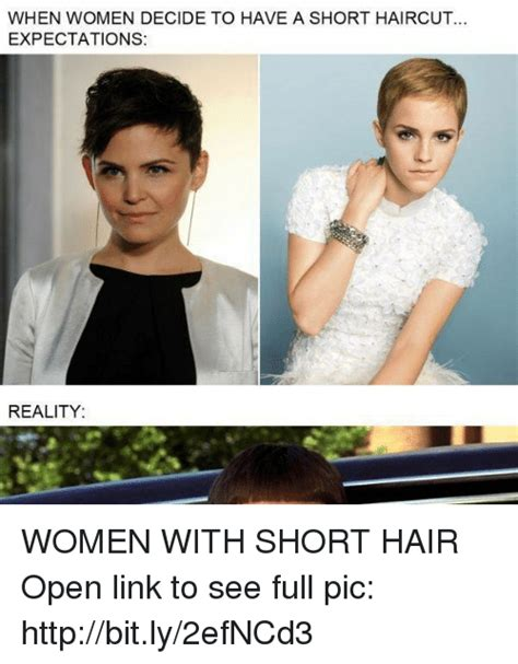 Short Hair Meme - when women decide to have a short haircut expectations reality women with short hair open link