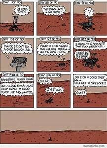 The poor life of the Mars Rover by ben - Meme Center