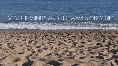Quotes Bible Waves Sea Verse Moving Sand