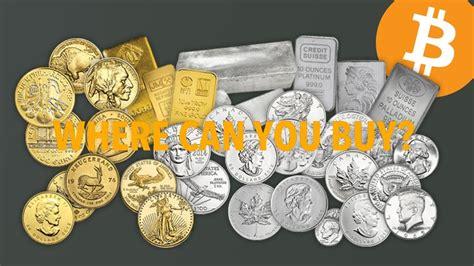 buying gold  silver bullion  bitcoincrypto  bit