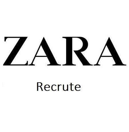 zara recrutement les emplois disponibles chez zara