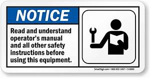 Notice Read Operators Manual Before Using Equipment Sign  Sku  S