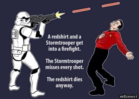 Star Trek Red Shirt Meme - stormtrooper vs redshirt know your meme