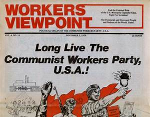 Long Live the Communist Workers Party, U.S.A.!