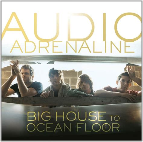 Audio Adrenaline Floor jesusfreakhideout audio adrenaline quot big house to