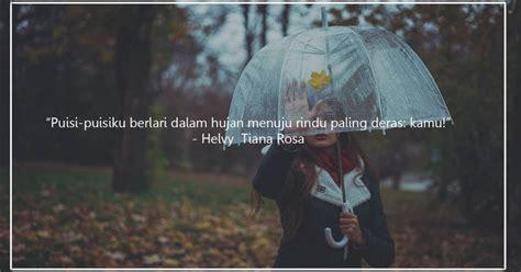 quotes bertema hujan  pas dikirim     sekadar direnungkan seraya menatap gerimis