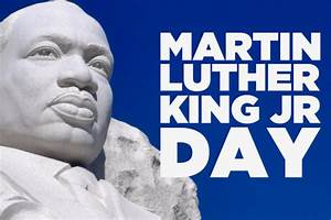 Martin Luther King Jr. Day – Union of National Employees ...