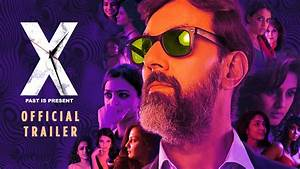 X: Past is Present | Official Trailer | Rajat Kapoor ...