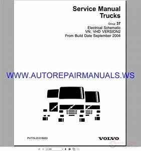 Volvo Vn Vhd Version 2 Trucks Electrical Schematic Service