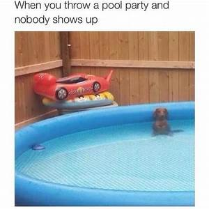 When you throw a pool party and nobody shows up