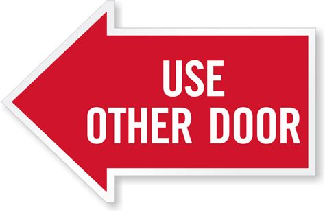 use other door reflective arrow signs