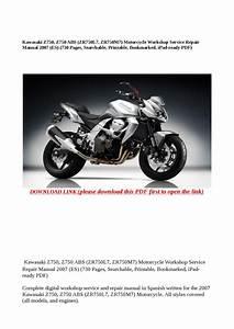 Kawasaki Z750  Z750 Abs  Zr750l7  Zr750m7  Motorcycle