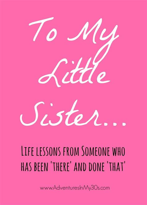 25+ Best Little Sister Quotes On Pinterest  Best Quotes. God Inspirational Quotes Verses. Bible Verses Young Man. You Good Quotes. Quotes Work Under Pressure. Thank You Quotes On Tumblr. Success Quotes Of All Time. Cute Ultrasound Quotes. Trust Understanding Quotes
