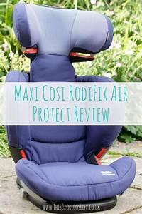 Maxi Cosi Air Protect : maxi cosi rodifix airprotect car seat review this ~ Jslefanu.com Haus und Dekorationen