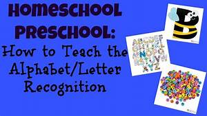 Kindergarten teaching letter recognition 10 activities for Teaching toddler letter recognition