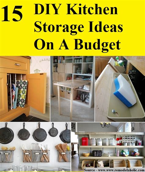 kitchen organization ideas budget 15 diy kitchen storage ideas on a budget home and tips