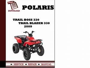 Polaris Trail Boss 330 Trail Blazer 330 2009 Workshop