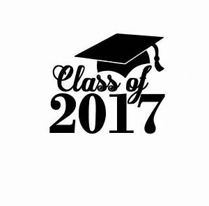 Class of 2017 Graduation instant download cut file for cutting