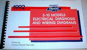 1992 Chevy S-10 Pickup Truck  U0026 Blazer Electrical Diagnosis  U0026 Wiring Diagrams