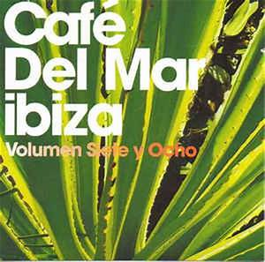Lux Rgb Rock Lights Café Del Mar Ibiza Volumen Siete Y Ocho Cd Compilation