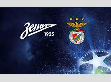 Zenit vs Benfica UCL Round of 16 Second Leg Preview