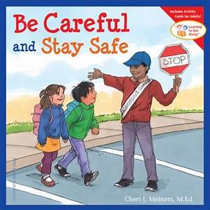 Be Careful and Stay Safe | Gryphon House