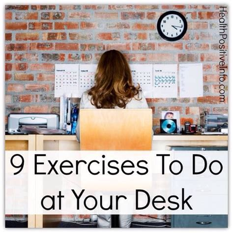 exercises to do at your desk with pictures 9 exercises to do at your desk musely