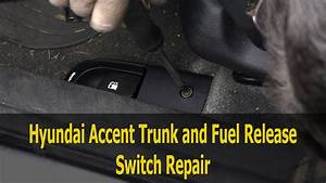2006-2011 Hyundai Accent Trunk And Fuel Door Release Switch Replacement