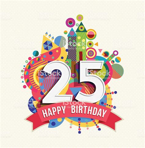 buon compleanno testo buon compleanno 25 anni di auguri poster di colore
