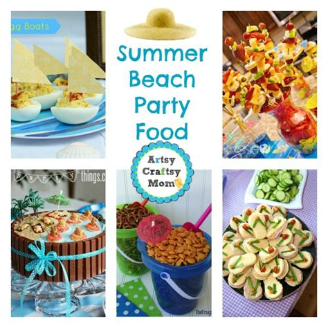 summer cing food ideas 25 summer beach party ideas indoor beach party summer beach party and perfect food