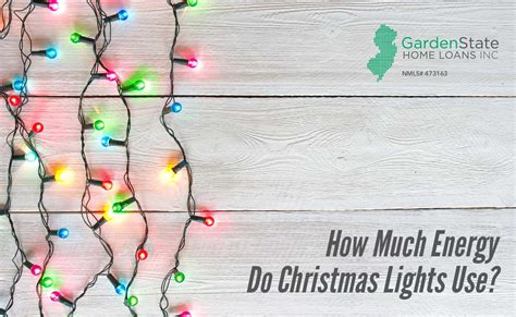 how much energy do christmas lights use garden state